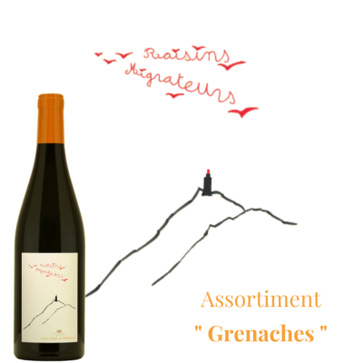 "Assortiment ""Grenaches"""